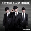 Better Blues Band - Kadife Blues