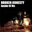 Broken Honesty - Inside of Me