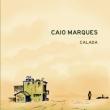 Caio Marques - Calada
