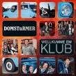 Domstürmer - Wellkumme en Klub