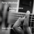 Ferry Uktolseja - Keep The Faith