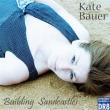 Kate Bauer - Building Sandcastles