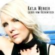 Katja Werker - Lieder Vom Kuechentisch