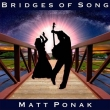 Matt Ponak - Bridges of Song