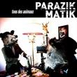 Parazik Matik - Tous Des Animaux