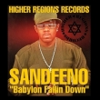 Sandeeno - Babylon Fallin Down
