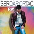Serdar Ortac - Ray