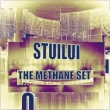 Stuilui - The Methane Set