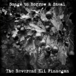The Reverend Eli Finnegan - Songs To Borrow & Steal