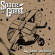 The Spaceguest - Big Beat Invasion